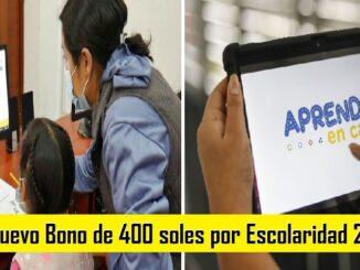 Nuevo Bono de 400 soles por Escolaridad 2021