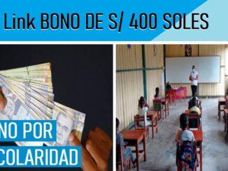 BONO ESCOLARIDAD 400 SOLES