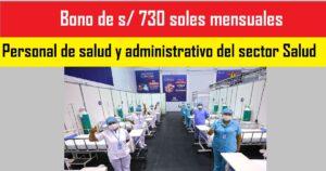 Bono s/ 730 para Personal de salud y administrativo del sector Salud