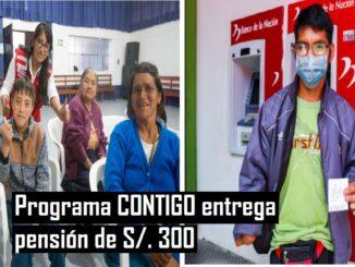 Programa CONTIGO entrega pensión de S/. 300