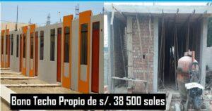 Bono Techo Propio de s/. 38 500 soles