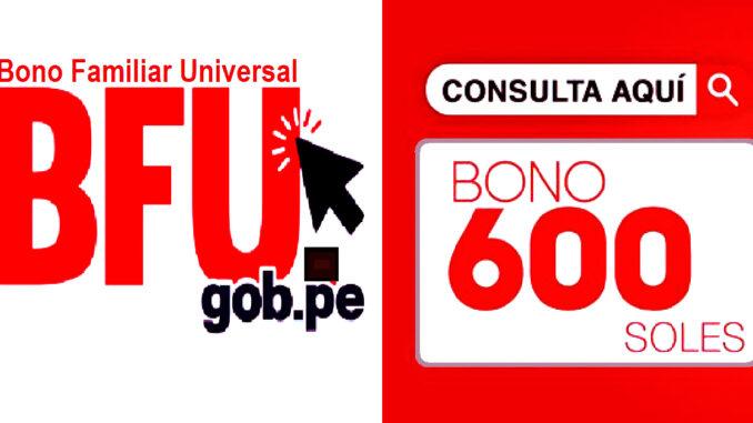 Bono Familiar Universal y 600 soles consulta aquí