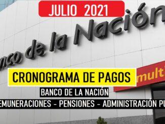 CRONOGRAMA DE PAGOS Banco de la Nación JULIO 2021