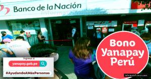 Bono yanapay INICIO DE PAGO Y LINK OFICIAL PARA INSCRIBIRTE AL SUBSIDIO