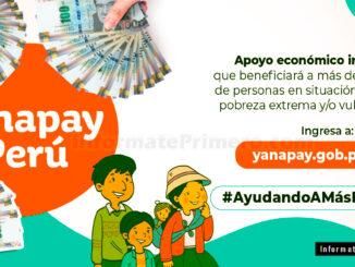 Cómo se si soy beneficiario y cuando se entregada el Bono Yanapay Perú