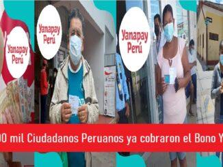 Más 800 mil Ciudadanos Peruanos ya cobraron el Bono Yanapay