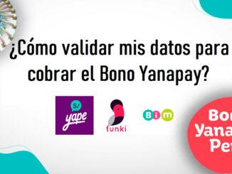 Cómo validar mis datos para cobrar en Billetera Digital el Bono Yanapay Perú
